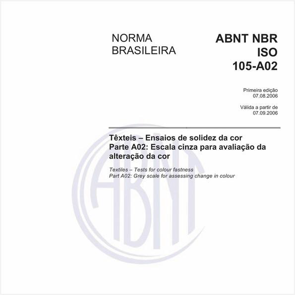 Têxteis - Ensaios de solidez da cor - Parte A02: Escala cinza para avaliação da alteração da cor