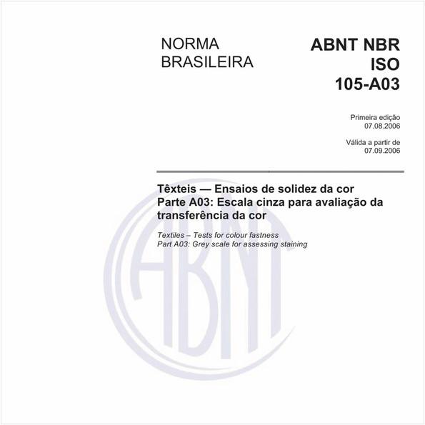 Têxteis - Ensaios de solidez da cor - Parte A03: Escala cinza para avaliação da transferência da cor