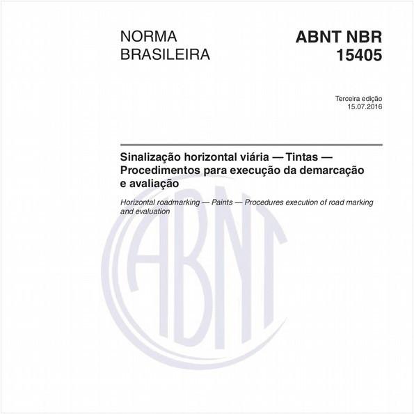 Sinalização horizontal viária — Tintas — Procedimentos para execução da demarcação e avaliação