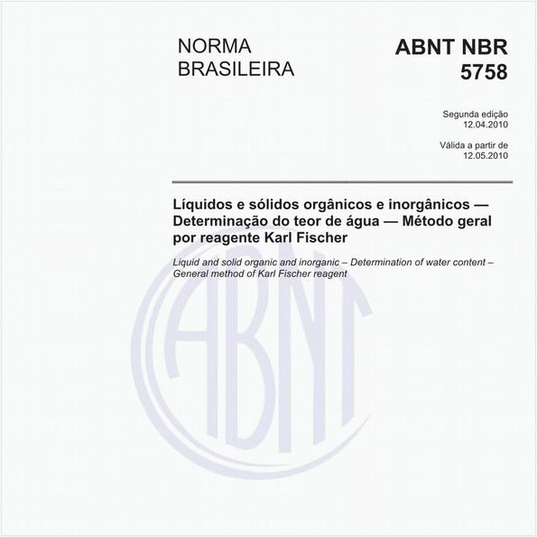 Líquidos e sólidos orgânicos e inorgânicos — Determinação do teor de água — Método geral por reagente Karl Fischer