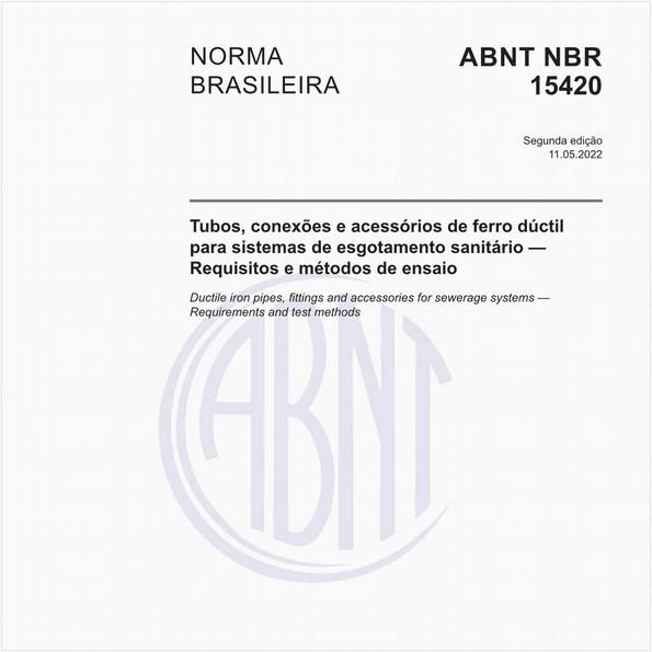 Tubos, conexões e acessórios de ferro dúctil para canalizações de esgotos - Requisitos