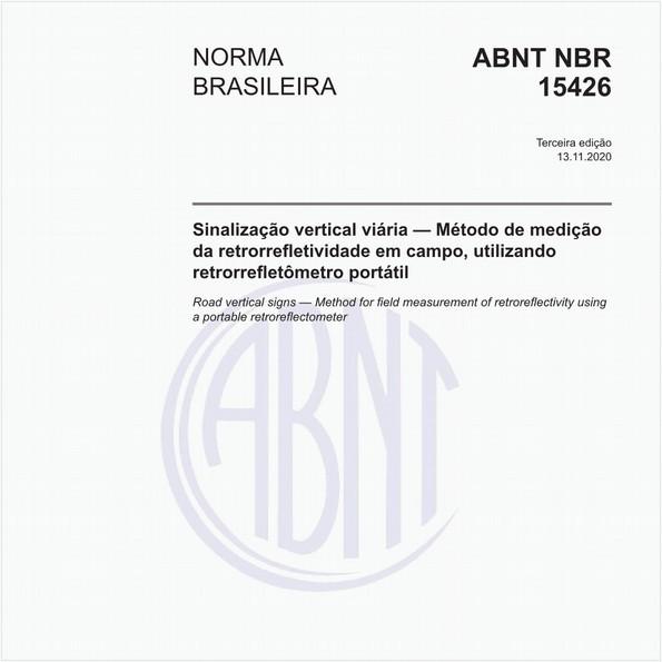 Sinalização vertical viária - Método de medição da retrorrefletividade em campo, utilizando retrorrefletômetro portátil