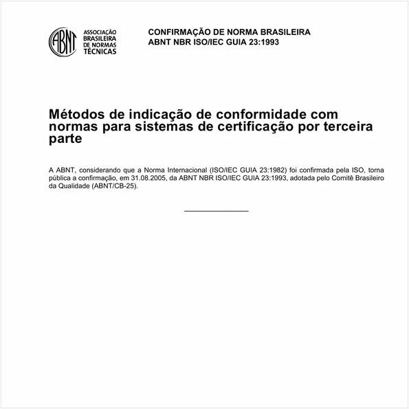 Método de indicação de conformidade com normas para sistemas de certificação por terceira parte.
