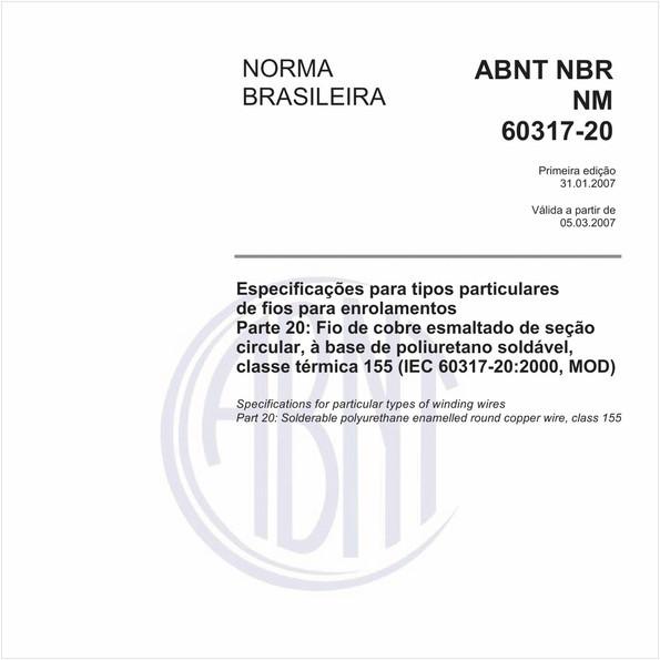 Especificações para tipos particulares de fios para enrolamentos - Parte 20: Fio de cobre esmaltado de seção circular, à base de poliuretano soldável, classe térmica 155 (IEC 60317-20:2000, MOD)