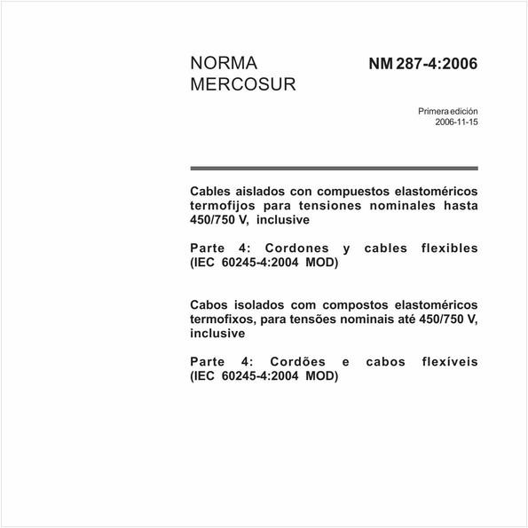 Cabos isolados com compostos elastoméricos termofixos, para tensões nominais até 450/750 V, inclusive Parte 4: Cordões e cabos flexíveis (IEC 60245-4:2004 MOD)
