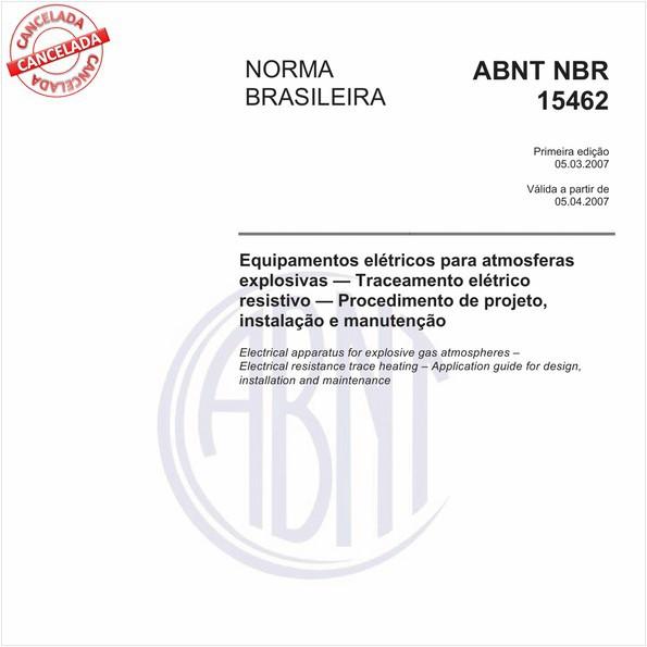 Equipamentos elétricos para atmosferas explosivas - Traceamento elétrico resistivo - Procedimento de projeto, instalação e manutenção
