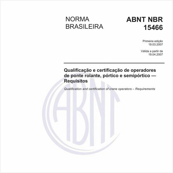 Qualificação e certificação de operadores de ponte rolante, pórtico e semipórtico - Requisitos