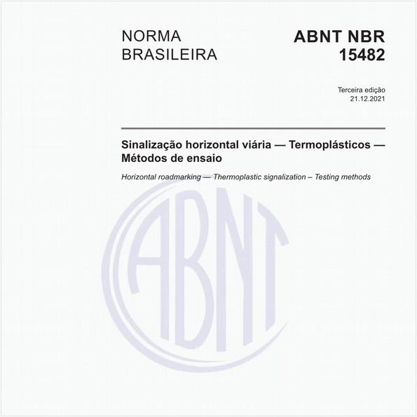 Sinalização horizontal viária — Termoplásticos — Métodos de ensaio