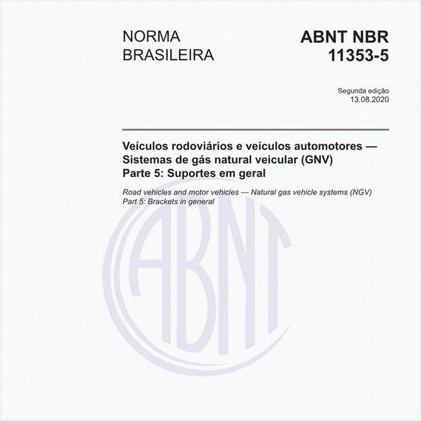 Veículos rodoviários e veículos automotores — Sistemas de gás natural veicular (GNV) - Parte 5: Suportes em geral