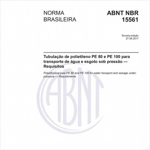 Tubulação de polietileno PE 80 e PE 100 para transporte de água e esgoto sob pressão — Requisitos