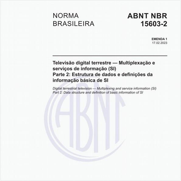 Televisão digital terrestre - Multiplexação e serviços de informação (SI) - Parte 2: Estrutura de dados e definições da informação básica de SI