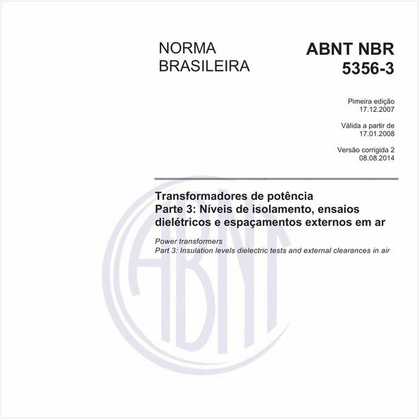 Transformadores de potência - Parte 3: Níveis de isolamento, ensaios dielétricos e espaçamentos externos em ar
