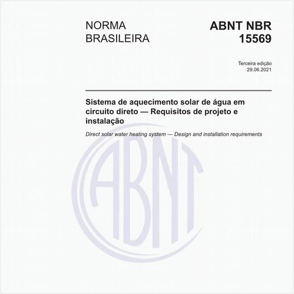 Sistema de aquecimento solar de água em circuito direto — Requisitos de projeto e instalação