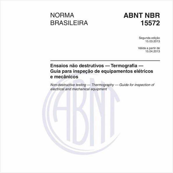 Ensaios não destrutivos — Termografia — Guia para inspeção de equipamentos elétricos e mecânicos