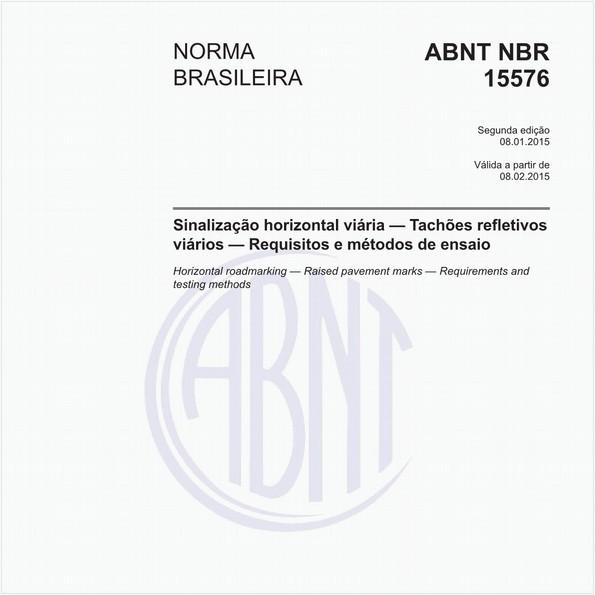 Sinalização horizontal viária - Tachões refletivos viários - Requisitos e métodos de ensaio