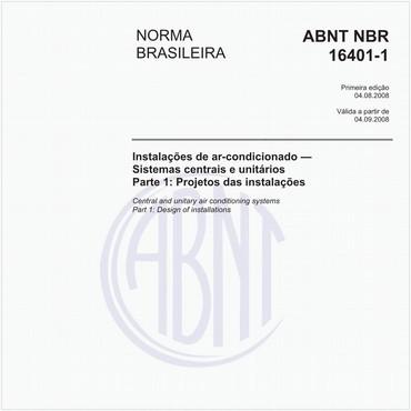 NBR16401-1 de 08/2008