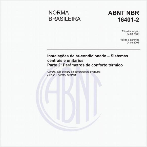 Instalações de ar-condicionado - Sistemas centrais e unitários - Parte 2: Parâmetros de conforto térmico