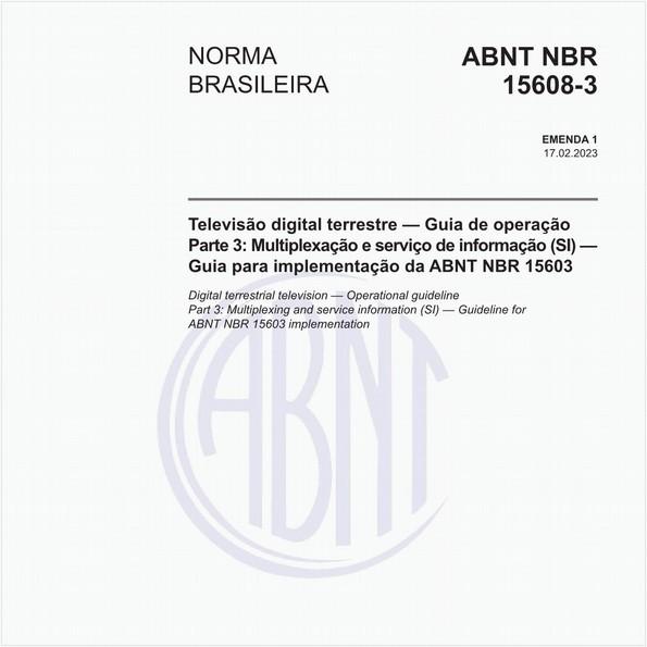 Televisão digital terrestre - Guia de operação - Parte 3: Multiplexação e serviço de informação (SI) - Guia para implementação da ABNT NBR 15603:2007