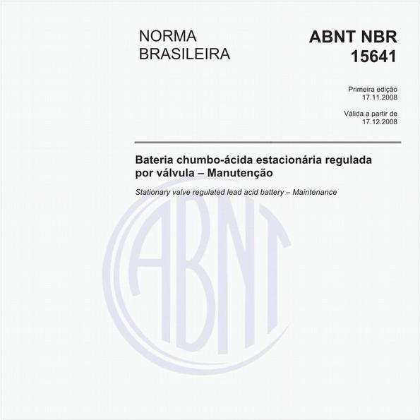 Bateria chumbo-ácida estacionária regulada por válvula - Manutenção
