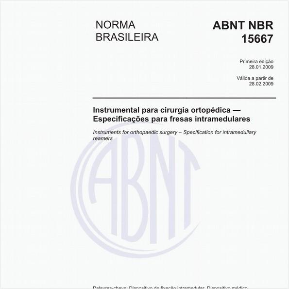 Instrumental para cirurgia ortopédica - Especificações para fresas intramedulares