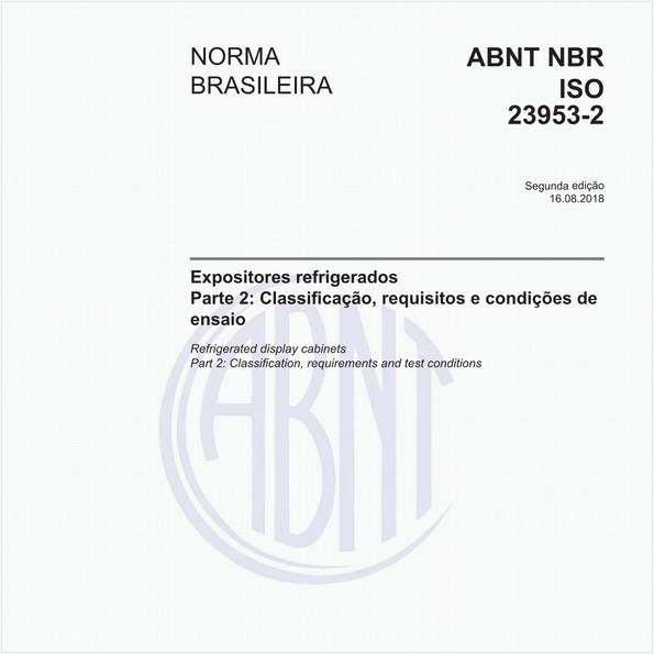 Expositores refrigerados - Parte 2: Classificação, requisitos e condições de ensaio