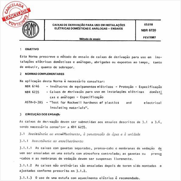 Caixas de derivação para uso em instalações elétricas domésticas e análogas - Ensaios