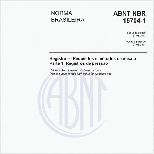 Registro - Requisitos e métodos de ensaio - Parte 1: Registros de pressão