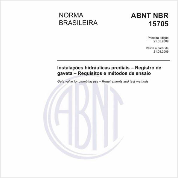 Instalações hidráulicas prediais - Registro de gaveta - Requisitos e métodos de ensaio