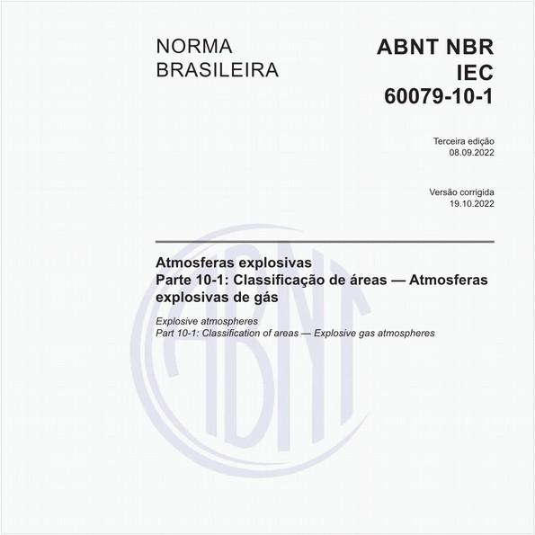 Atmosferas explosivas - Parte 10-1: Classificação de áreas - Atmosferas explosivas de gás