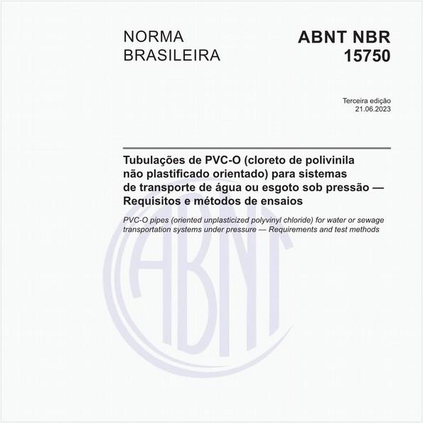Tubulações de PVC-O (cloreto de polivinila não plastificado orientado) para sistemas de transporte de água ou esgoto sob pressão — Requisitos e métodos de ensaios