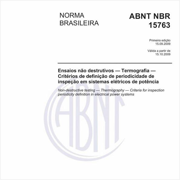 Ensaios não destrutivos - Termografia - Critérios de definição de periodicidade de inspeção em sistemas elétricos de potência