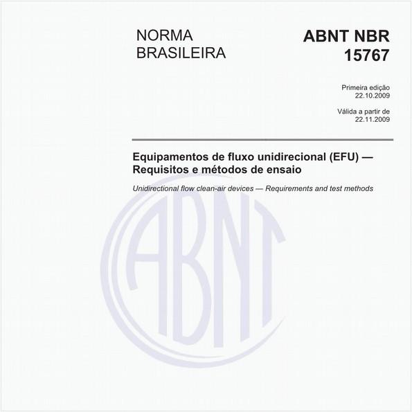 Equipamentos de fluxo unidirecional (EFU) — Requisitos e métodos de ensaio