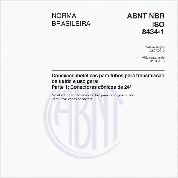 Conexões metálicas para tubos para transmissão de fluido e uso geral - Parte 1: Conectores cônicos de 24°