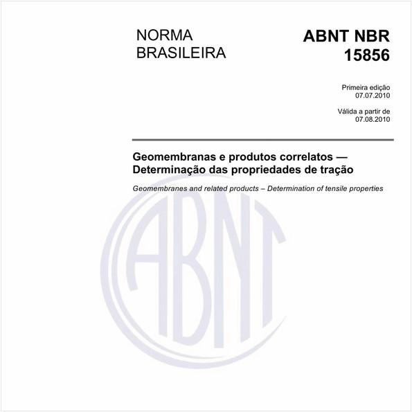 Geomembranas e produtos correlatos — Determinação das propriedades de tração