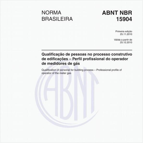 Qualificação de pessoas no processo construtivo de edificações – Perfil profissional do operador de medidores de gás