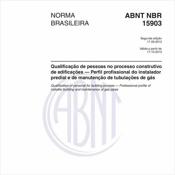 Qualificação de pessoas no processo construtivo de edificações — Perfil profissional do instalador predial e de manutenção de tubulações de gás