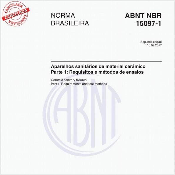 Aparelhos sanitários de material cerâmico - Parte 1: Requisitos e métodos de ensaios