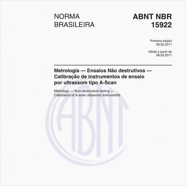 Metrologia — Ensaios Não destrutivos — Calibração de instrumentos de ensaio por ultrassom tipo A-Scan
