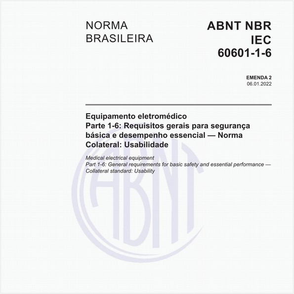 Equipamento eletromédico - Parte 1-6: Requisitos gerais para segurança básica e desempenho essencial — Norma colateral: Usabilidade