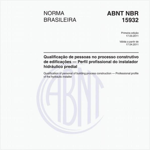 Qualificação de pessoas no processo construtivo de edificações — Perfil profissional do instalador hidráulico predial