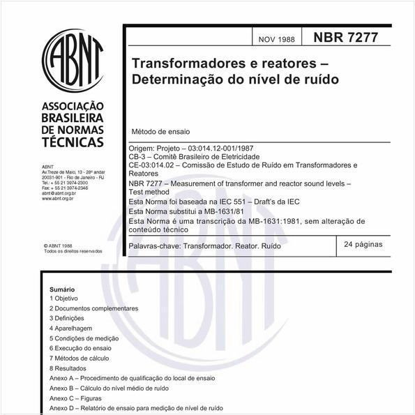 Transformadores e reatores - Determinação do nível de ruído