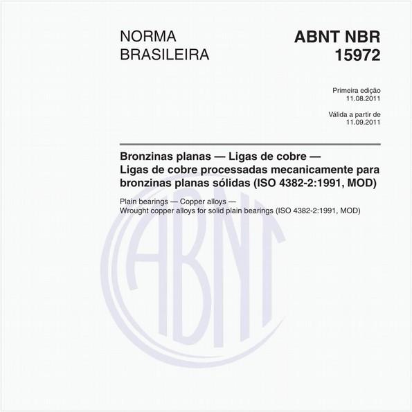 Bronzinas planas — Ligas de cobre — Ligas de cobre processadas mecanicamente para bronzinas planas sólidas (ISO 4382-2:1991, MOD)