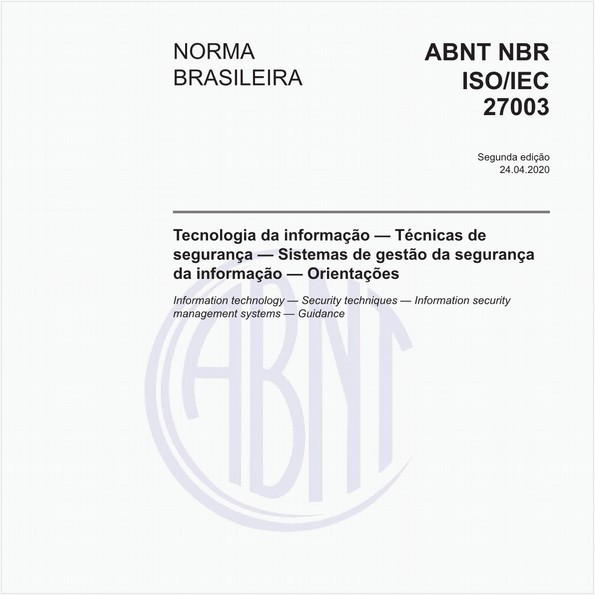 Tecnologia da informação — Técnicas de segurança — Sistemas de gestão da segurança da informação — Orientações
