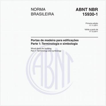 NBR15930-1 de 11/2011
