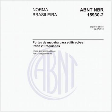NBR15930-2 de 07/2018