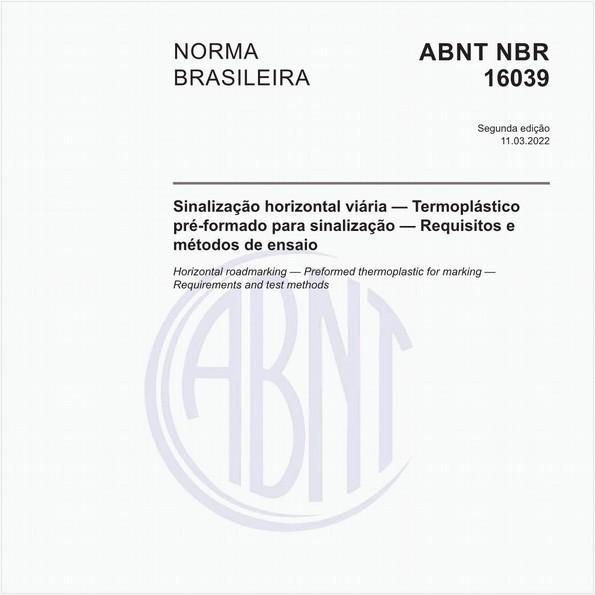Sinalização horizontal viária — Termoplástico pré-formado para sinalização — Requisitos e métodos de ensaio