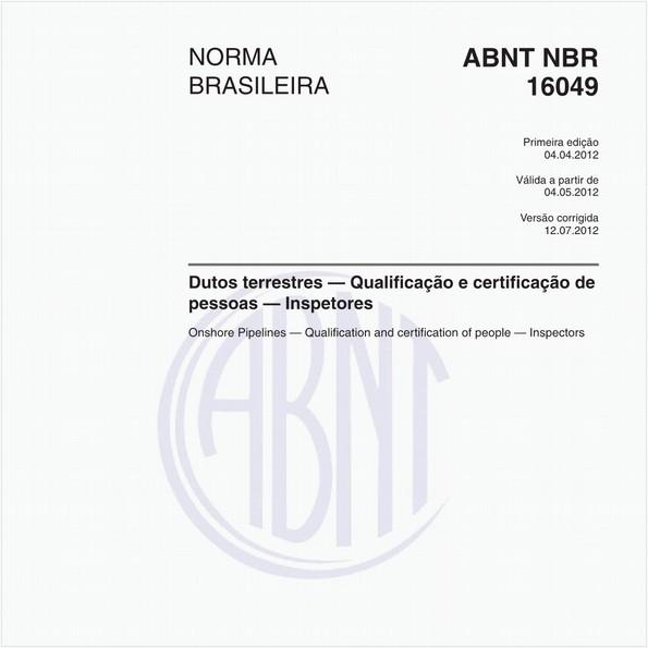 Dutos terrestres - Qualificação e certificação de pessoas - Inspetores
