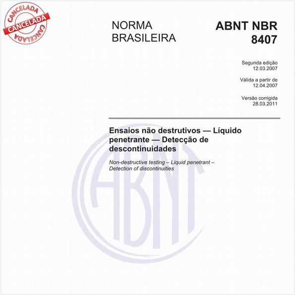 Ensaios não destrutivos - Líquido penetrante - Detecção de descontinuidades