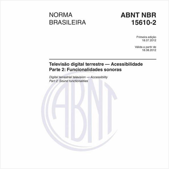 Televisão digital terrestre — Acessibilidade - Parte 2: Funcionalidades sonoras