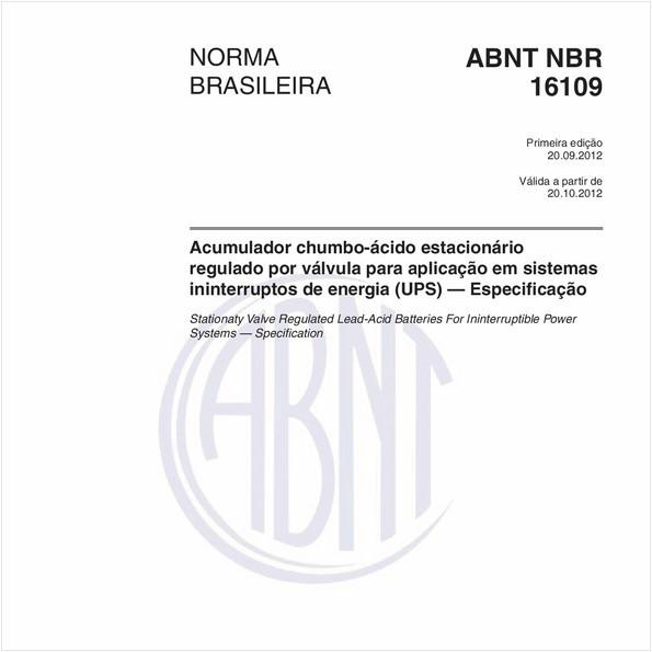 Acumulador chumbo-ácido estacionário regulado por válvula para aplicação em sistemas ininterruptos de energia (UPS) — Especificação